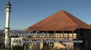 Bosanske kuće na području općine Živinice IV